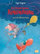 Ingo Siegner: Der kleine Drache Kokosnuss und die Wetterhexe ★★★★★