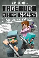 Cube Kid: Tagebuch eines Mega-Kriegers ★★★★★