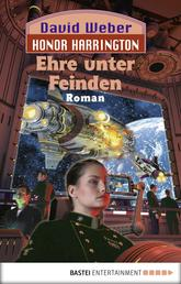 Honor Harrington: Ehre unter Feinden - Bd. 6. Roman