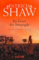 Patricia Shaw: Im Feuer der Smaragde ★★★★