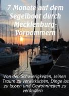 Dunja Bruder: 7 Monate auf dem Segelboot durch Mecklenburg-Vorpommern