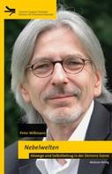 Peter Wißmann: Nebelwelten
