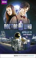 Justin Richards: Doctor Who - Apollo 23