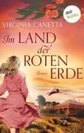 Virginia Canetta: Im Land der roten Erde: Ein Australien-Roman ★★★★★
