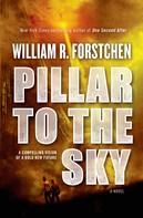 William R. Forstchen: Pillar to the Sky