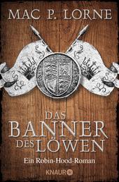 Das Banner des Löwen - Roman