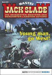 Jack Slade 890 - Western - Young man, go West!