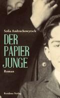 Sofia Andruchowytsch: Der Papierjunge ★★★★