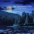 Anthony Springs: Der Woodstone Killer ★★★★