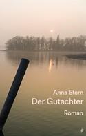 Anna Stern: Der Gutachter ★★★