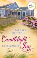 Barbara Bretton: Candlelight Inn - Band 1: Liebeszauber ★★★★
