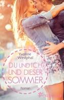 Yvonne Westphal: Du und ich und dieser Sommer ★★★★