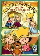 Hedwig Munck: Der kleine König und die kleine Prinzessin ★★★★★