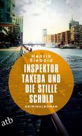 Henrik Siebold: Inspektor Takeda und die stille Schuld ★★★★★