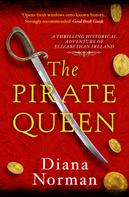 Diana Norman: The Pirate Queen ★★★★★