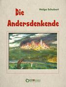 Helga Schubert: Die Andersdenkende ★★★★