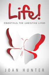 Life - Essentials for Christian Living