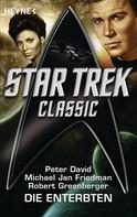 Peter David: Star Trek - Classic: Die Enterbten ★★★★★