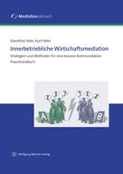 Dorothea Faller: Innerbetriebliche Wirtschaftsmediation