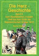 Bernd Sternal: Die Harz-Geschichte 6