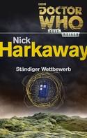 Nick Harkaway: Doctor Who - Zeitreisen 3: Ständiger Wettbewerb ★★★★★