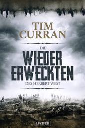 DIE WIEDERERWECKTEN DES HERBERT WEST - Horror, Mystery