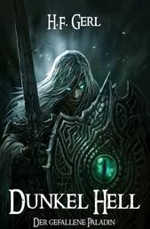 Dunkel Hell - Der gefallene Paladin