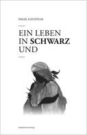 Ismail Kayapınar: Ein Leben in Schwarz und Weiß