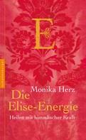 Monika Herz: Die Elise-Energie