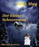 Silke May: Der kleine Schneemann