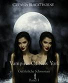Stefania Blackthorne: Vampires of New York 3