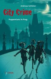 City Crime - Puppentanz in Prag - Band 2