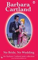 Barbara Cartland: No Bride, No Wedding ★★★