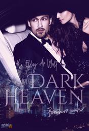 Dark Heaven: Berühre mich