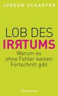 Jürgen Schaefer: Lob des Irrtums ★★★★