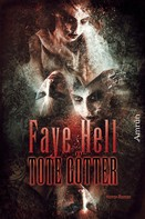 Faye Hell: Tote Götter ★★★★★