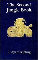 Rudyard Kipling: The Second Jungle Book
