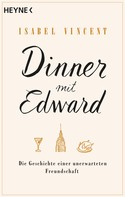Isabel Vincent: Dinner mit Edward ★★★★