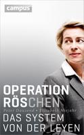 Peter Dausend: Operation Röschen ★★★