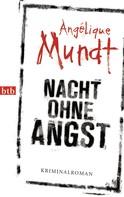 Angélique Mundt: Nacht ohne Angst ★★★★