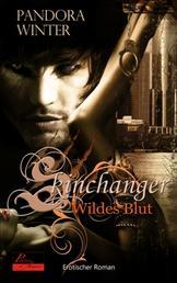 Skinchanger: Wildes Blut - Erotischer Roman