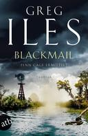 Greg Iles: Blackmail ★★★★