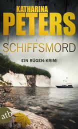 Schiffsmord - Ein Rügen-Krimi