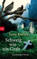 Tessa Korber: Schweig wie ein Grab ★★★★