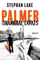 Stephan Lake: Palmer :Shanghai Expats