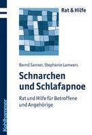 Bernd Sanner: Schnarchen und Schlafapnoe ★★★★★
