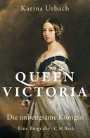 Karina Urbach: Queen Victoria ★★★★