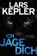 Lars Kepler: Ich jage dich ★★★★★