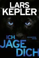 Lars Kepler: Ich jage dich ★★★★