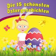 Die 15 schönsten Ostergeschichten